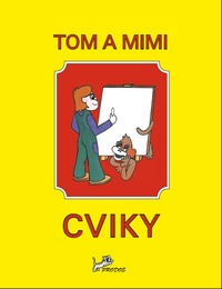 Tom a Mimi – Cviky