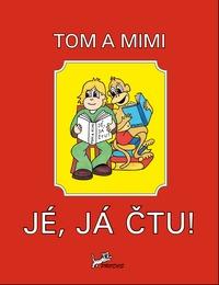 čeština Tom a Mimi – Jé, já čtu!