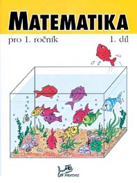 Matematika pro 1. ročník – 1. díl