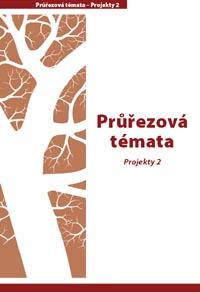 Průvodce – Průřezová témata – Projekty 2