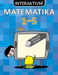 Interaktivní matematika 1–5 – školní verze<br>