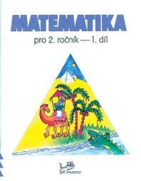 Matematika pro 2. ročník – 1. díl