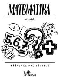 Matematika 2 - Příručka pro učitele
