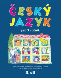 čeština Český jazyk pro 3. ročník – 2. díl