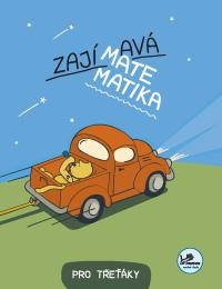 Učebnice matematiky Zajímavá matematika pro třeťáky