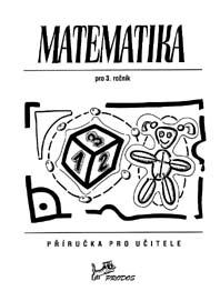 Matematika 3 - Příručka pro učitele