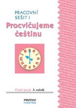čeština Procvičujeme češtinu 3 – Pracovní sešit 1