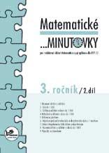 Matematické ...minutovky pro 3. ročník – 2. díl