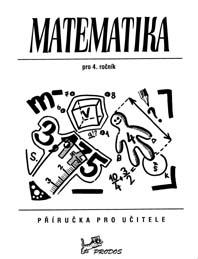 Učebnice matematiky Matematika 4 - Příručka pro učitele