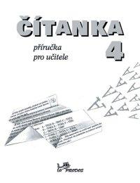 čeština DOPRODÁNO – Čítanka pro 4. ročník – Příručka pro učitele