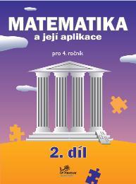 Učebnice matematiky Matematika a její aplikace 4 – 2. díl
