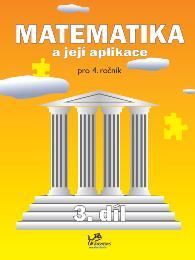 Učebnice matematiky Matematika a její aplikace 4 – 3. díl