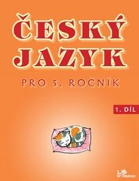 Český jazyk pro 5. ročník – 1. díl