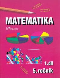 Učebnice matematiky Matematika pro 5. ročník – 1. díl