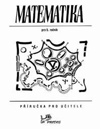 Matematika 5 - Příručka pro učitele