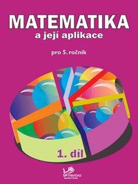 Učebnice matematiky Matematika a její aplikace 5 – 1. díl