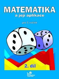 Učebnice matematiky Matematika a její aplikace 5 – 2. díl
