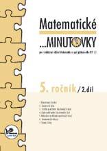 Matematické ...minutovky pro 5. ročník – 2. díl