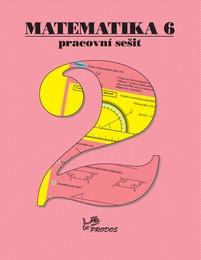 Matematika - 2.st. Matematika 6 – Pracovní sešit 2