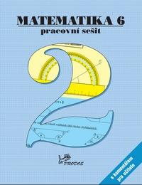 Matematika 6 – Pracovní sešit 2 s komentářem pro učitele