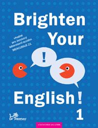 Brighten Your English! 1 s komentářem pro učitele včetně CD