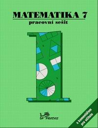 Matematika 7 – Pracovní sešit 1 s komentářem pro učitele