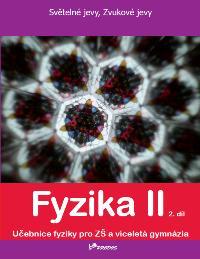 Fyzika Fyzika II – 2. díl
