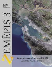 Zeměpis Zeměpis 3 – Zeměpis oceánů a světadílů (2)