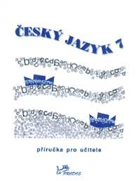 Český jazyk 7 – Příručka pro učitele