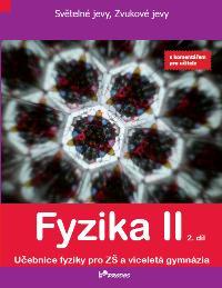 Fyzika Fyzika II – 2. díl s komentářem pro učitele