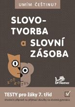 Umím češtinu? - Slovotvorba a slovní zásoba 7