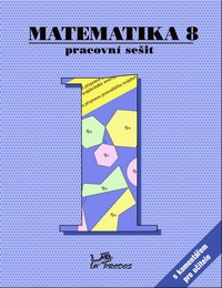 Matematika - 2.st. Matematika 8 – Pracovní sešit 1 s komentářem pro učitele
