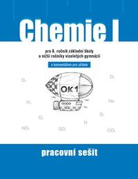 Chemie I – Pracovní sešit s komentářem pro učitele