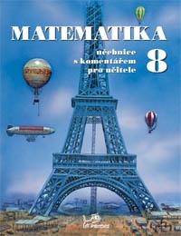Matematika 8 s komentářem pro učitele