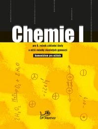 Chemie I s komentářem pro učitele
