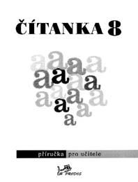 Český jazyk Čítanka 8 – Příručka pro učitele