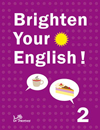 angličtina Brighten Your English! 2