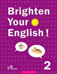 angličtina Brighten Your English! 2 s komentářem pro učitele