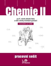 Chemie Chemie II – Pracovní sešit s komentářem pro učitele