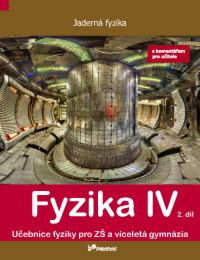 Fyzika IV – 2. díl s komentářem pro učitele