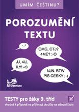 Český jazyk Umím češtinu? - Porozumění textu 9